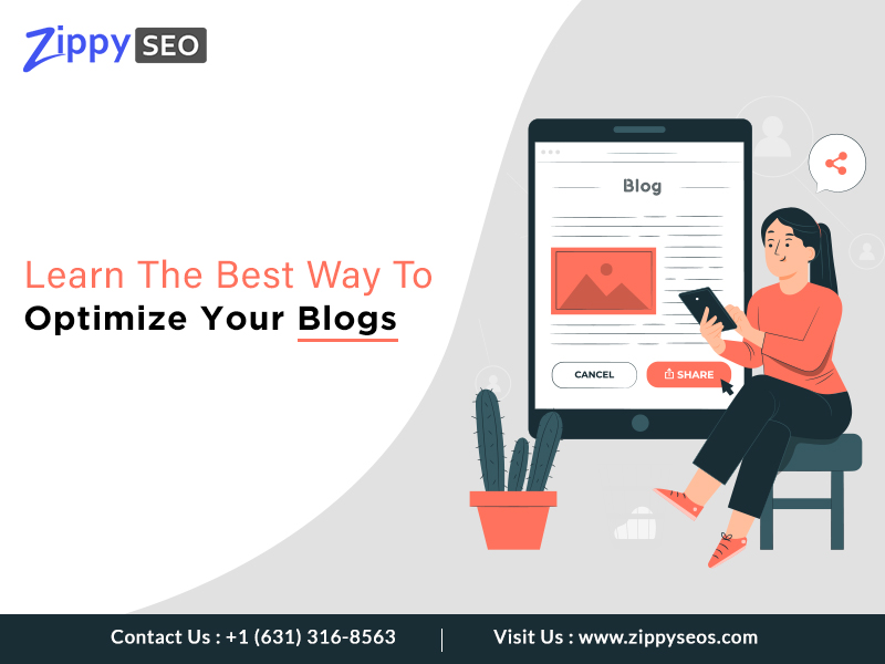 Learn The Best Way To Optimize Your Blogs