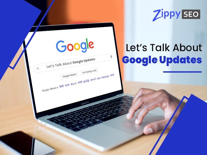 Let's Talk About Google Updates
