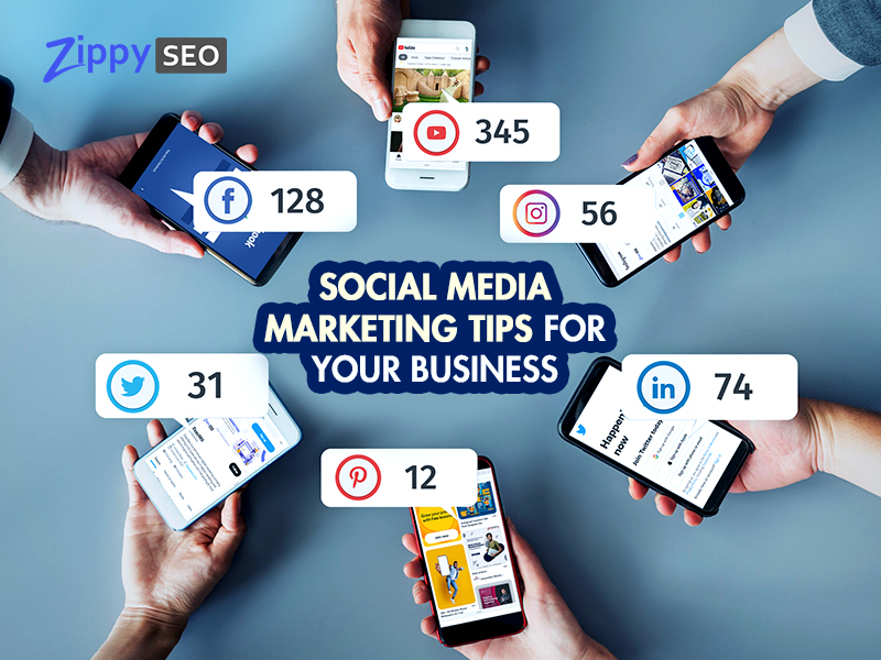 Social Media Marketing Tips For Your Business